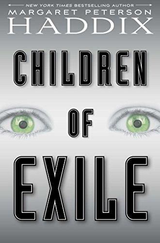 Children of Exile: Margaret Peterson Haddix
