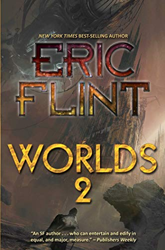 Worlds 2 (The Ring of Fire): Flint, Eric