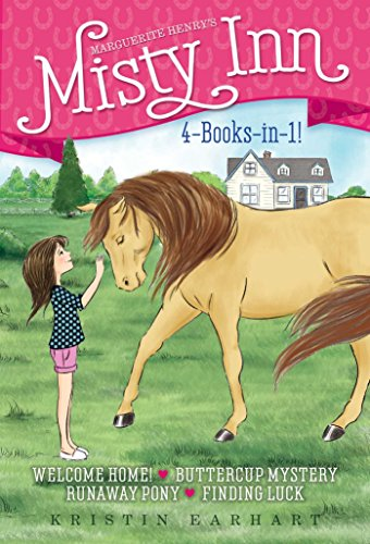 Marguerite Henry's Misty Inn 4-Books-in-1!: Welcome Home!; Buttercup Mystery; Runaway Pony; ...
