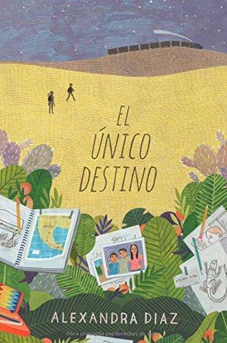 9781481484411: El único destino (The Only Road) (Spanish Edition)
