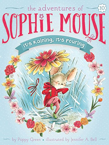 9781481485906: It's Raining, It's Pouring (The Adventures of Sophie Mouse)