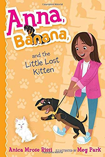 Anna, Banana, and the Little Lost Kitten: Anica Mrose Rissi