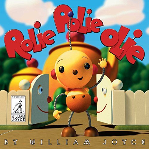 9781481489577: Rolie Polie Olie (The World of William Joyce)