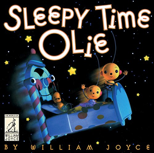 9781481489638: Sleepy Time Olie (The World of William Joyce)