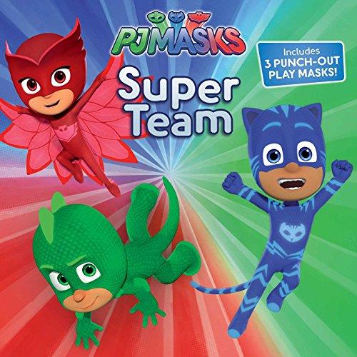 9781481489782: Super Team (PJ Masks)