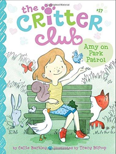 Amy on Park Patrol (The Critter Club): Barkley, Callie