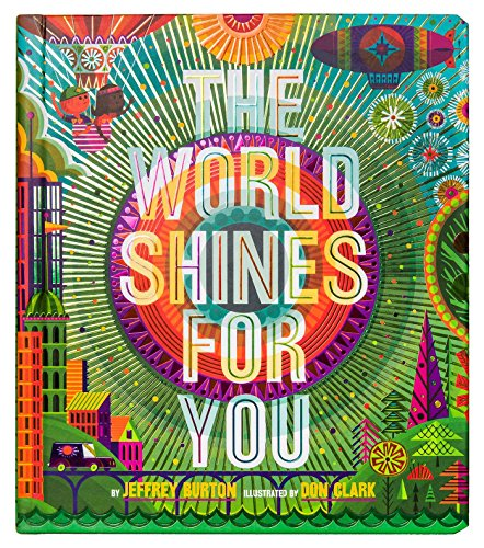 The World Shines for You Format: Hardcover