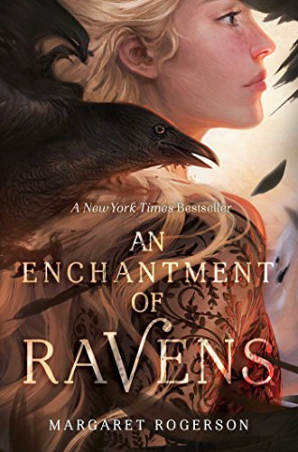 9781481497596: An Enchantment of Ravens