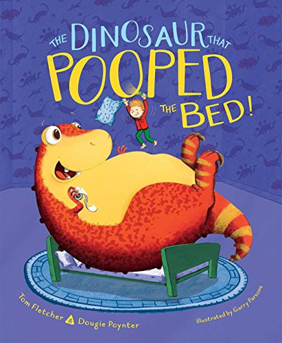 9781481498708: The Dinosaur That Pooped the Bed!