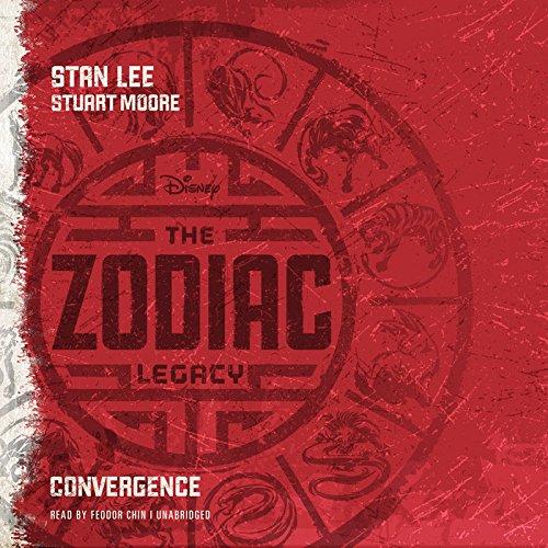 The Zodiac Legacy: Convergence (Zodiac Legacy series, Book 1): Stan Lee