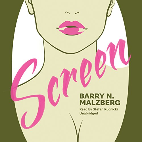 Screen -: Barry N. Malzberg