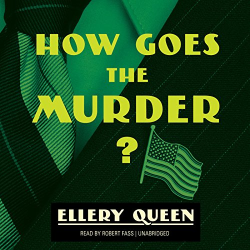 How Goes the Murder? (Tim Corrigan Mysteries): Queen, Ellery