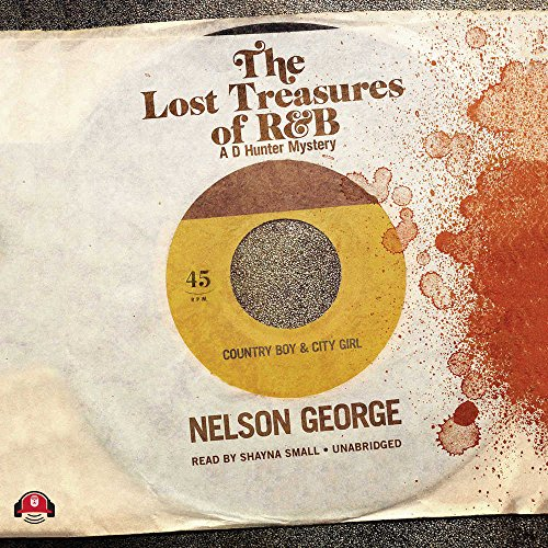 The Lost Treasures of R&B (D Hunter Mysteries): George, Nelson