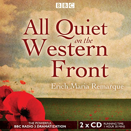 9781481505994: All Quiet on the Western Front (BBC Radio Full Cast Audio Theater Dramatization)