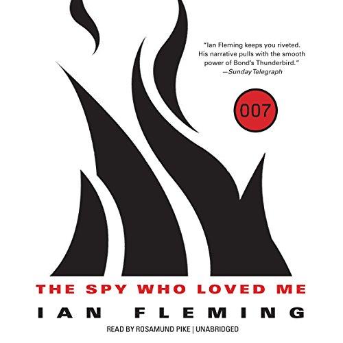 9781481507745: The Spy Who Loved Me (James Bond series, Book 10)