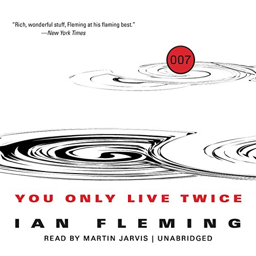 You Only Live Twice (James Bond series, Book 12): Ian Fleming