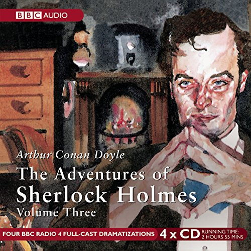 9781481510660: The Adventures of Sherlock Holmes: Volume 3 (BBC Radio Full Cast Audio Theater Dramas)