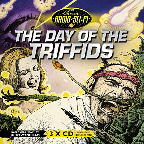 9781481510691: The Day of the Triffids (BBC Radio Sci-Fi Full Cast Audio Theater Drama)