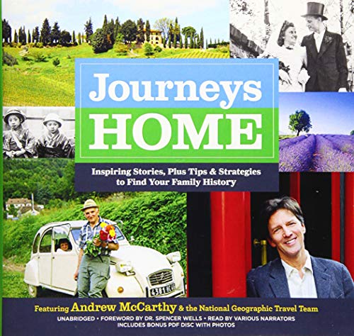 Journeys Home: Inspiring Stories, Plus Tips and Strategies to Find Your Family History: Andrew ...