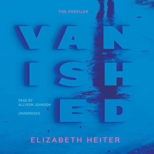 Vanished (Profiler): Heiter, Elizabeth