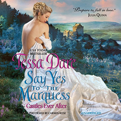 Say Yes to the Marquess: Dare, Tessa