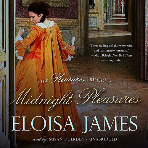 Midnight Pleasures (Pleasures Trilogy, Book 2): Eloisa James