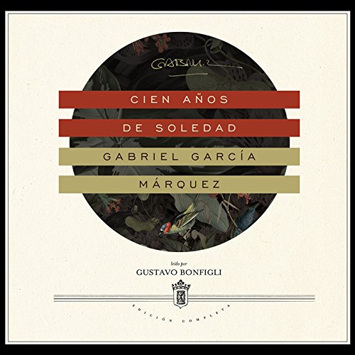 Cien Anos de Soledad (Spanish Edition): Garcia Marquez, Gabriel