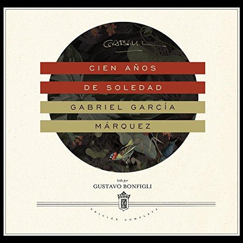 Cien años de soledad -: Gabriel GarcÃa Márquez