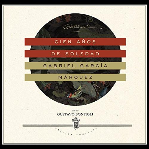 9781481518468: Cien años de soledad / One Hundred Years of Solitude (Spanish Edition)