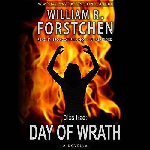 Day of Wrath -: William R. Forstchen