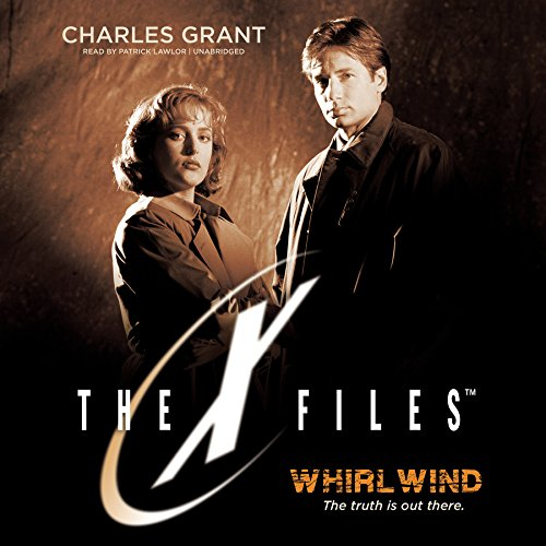 Whirlwind (XFiles, Book 2): Charles Grant