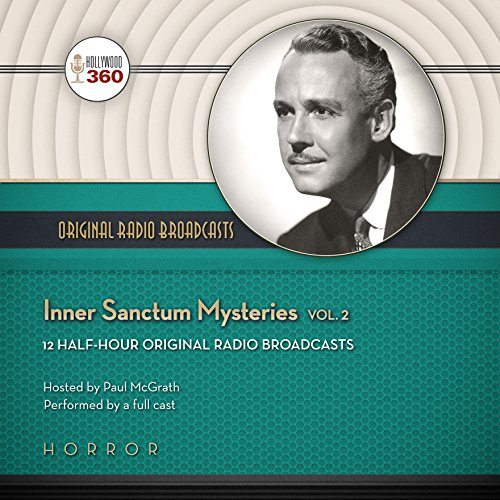 Inner Sanctum Mysteries, Vol. 2 -: Hollywood 360