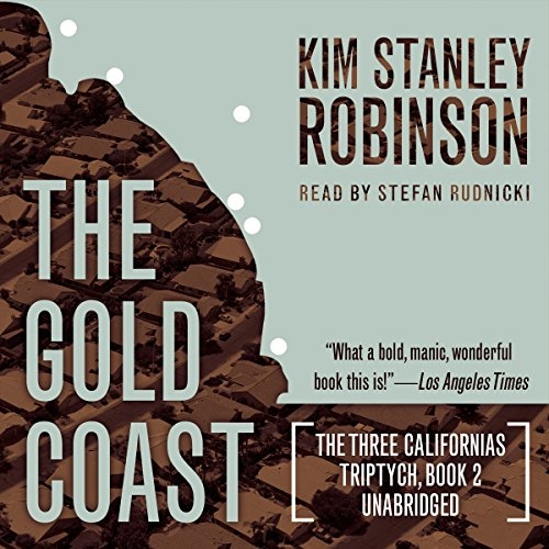 The Gold Coast (Compact Disc): Kim Stanley Robinson