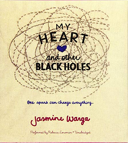 My Heart and Other Black Holes (Compact Disc): Jasmine Warga