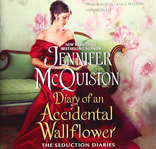 Diary of an Accidental Wallflower -: Jennifer McQuiston