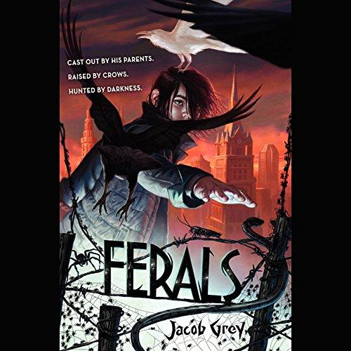Ferals -: Jacob Grey