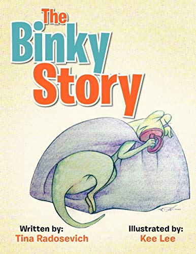 The Binky Story: Tina Radosevich