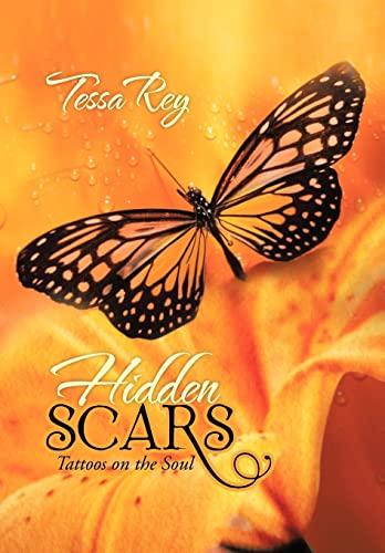 9781481700061: Hidden Scars: Tattoos on the Soul