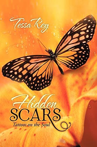 9781481700078: Hidden Scars: Tattoos on the Soul