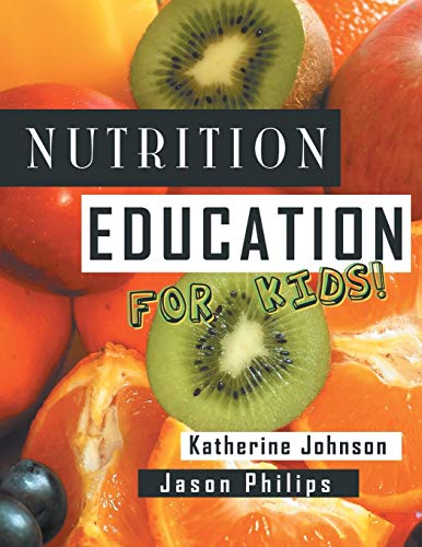 9781481700993: Nutrition Education For Kids: Health Science Series