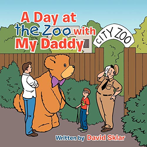 A Day at the Zoo with My Daddy (1481701525) by David Sklar