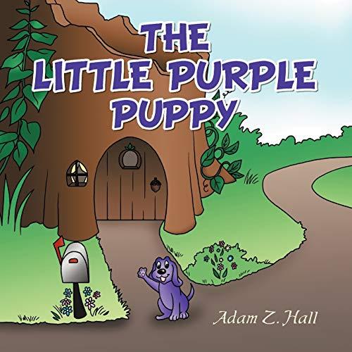 The Little Purple Puppy: Adam Z. Hall