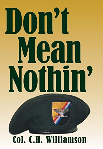 Dont Mean Nothin: Col C. H. Williamson