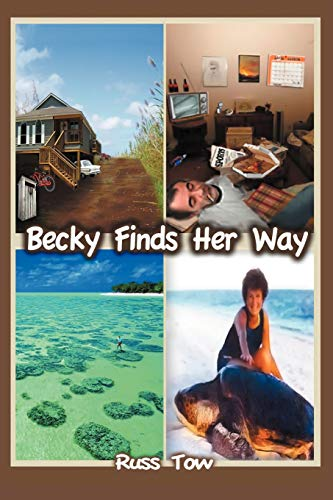 Becky Finds Her Way: Russ Tow