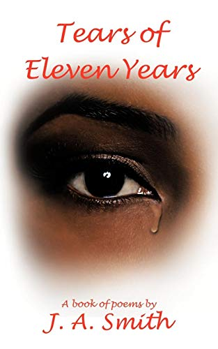 Tears of Eleven Years: J A Smith