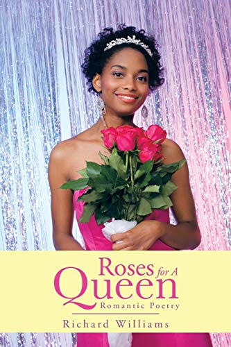 9781481704649: Roses For A Queen: Romantic Poetry