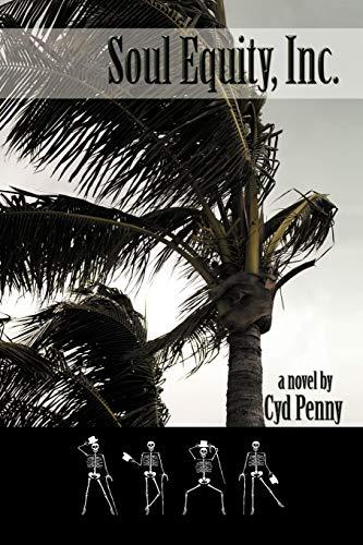 Soul Equity, Inc.: Penny, Cyd