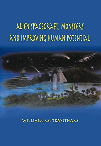 9781481706285: Alien Spacecraft, Monsters and Improving Human Potential
