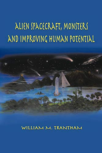 9781481706292: Alien Spacecraft, Monsters and Improving Human Potential