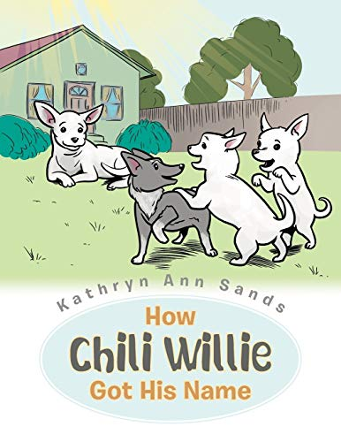 How Chili Willie Got His Name: Kathryn Ann Sands